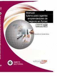 MANUAL DE TURISMO PARA AGENTES EMPRENDEDORES DE NEGOCIO EN PYMES. FORMACIÓN PARA EL EMPLEO