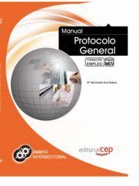 MANUAL DE PROTOCOLO GENERAL. FORMACIÓN PARA EL EMPLEO