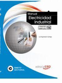 MANUAL ELECTRICIDAD INDUSTRIAL. FORMACIÓN PARA EL EMPLEO