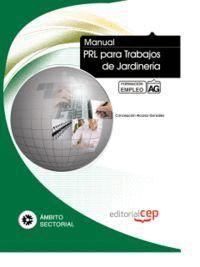 MANUAL PRL PARA TRABAJOS DE JARDINERÍA. FORMACIÓN PARA EL EMPLEO