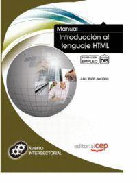 MANUAL DE INTRODUCCIÓN AL LENGUAJE HTML. FORMACIÓN PARA EL EMPLEO