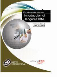 CUADERNO DEL ALUMNO INTRODUCCIÓN AL LENGUAJE HTML. FORMACIÓN PARA EL EMPLEO