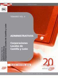 ADMINISTRATIVOS CORPORACIONES LOCALES DE CASTILLA Y LEÓN. TEMARIO VOL. II.