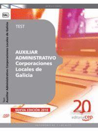 AUXILIAR ADMINISTRATIVO CORPORACIONES LOCALES DE GALICIA. TEST