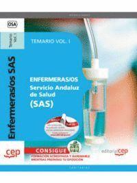 ENFERMERAS/OS. SERVICIO ANDALUZ DE SALUD (SAS). TEMARIO VOL. I.