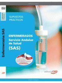 ENFERMERAS/OS. SERVICIO ANDALUZ DE SALUD (SAS). SUPUESTOS PRÁCTICOS
