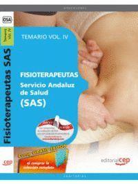 FISIOTERAPEUTAS. SERVICIO ANDALUZ DE SALUD (SAS). TEMARIO VOL. IV.