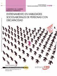 CUADERNO DEL ALUMNO ENTRENAMIENTO EN HABILIDADES SOCIOLABORALES DE PERSONAS CON DISCAPACIDAD. CERTIF