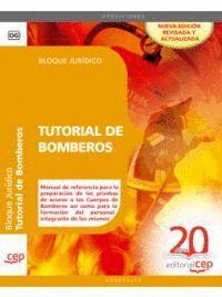 TUTORIAL DE BOMBEROS. TEMARIO BLOQUE JURÍDICO