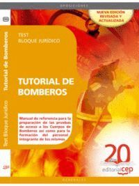 TUTORIAL DE BOMBEROS. TEST BLOQUE JURÍDICO