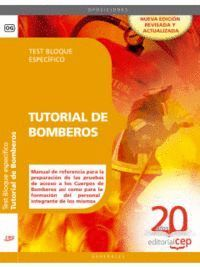 TUTORIAL DE BOMBEROS. TEST BLOQUE ESPECÍFICO