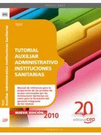 TUTORIAL AUXILIAR ADMINISTRATIVO INSTITUCIONES SANITARIAS. TEST