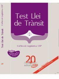 TEST LLEI DE TRÀNSIT. COL·LECCIÓ LEGISLATIVA CEP