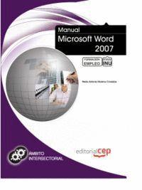 MANUAL MICROSOFT WORD 2007. FORMACIÓN PARA EL EMPLEO
