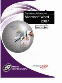 CUADERNO DEL ALUMNO MICROSOFT WORD 2007. FORMACIÓN PARA EL EMPLEO