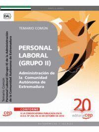 GRUPO II PERSONAL LABORAL DE LA ADMINISTRACIÓN DE LA COMUNIDAD AUTÓNOMA DE EXTREMADURA. TEMARIO COMÚ