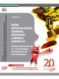 PEÓN ESPECIALIZADO GENERAL, PERSONAL LABORAL (GRUPO V) DE LA ADMINISTRACIÓN DE LA  COMUNIDAD AUTÓNOM