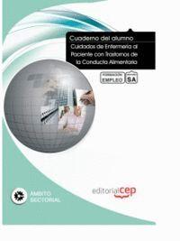 CUADERNO DEL ALUMNO CUIDADOS DE ENFERMERA AL PACIENTE CON TRASTORNOS DE LA CONDUCTA ALIMENTARIA. FO