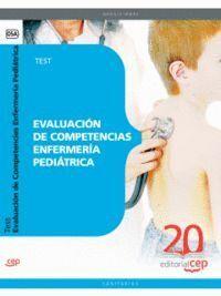 EVALUACIÓN DE COMPETENCIAS ENFERMERÍA PEDIÁTRICA. TEST