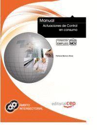MANUAL ACTUACIONES DE CONTROL EN CONSUMO. FORMACIÓN PARA EL EMPLEO