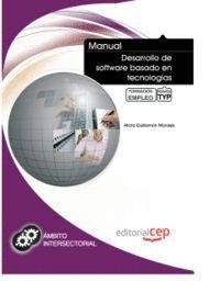 MANUAL DESARROLLO DE SOFTWARE BASADO EN TECNOLOGÍAS ORIENTADAS A COMPONENTES. FORMACIÓN PARA EL EMPLEO