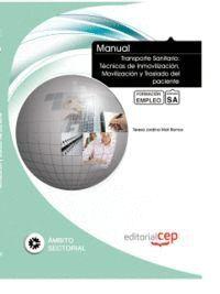 MANUAL TRANSPORTE SANITARIO: TÉCNICAS DE INMOVILIZACIÓN, MOVILIZACIÓN Y TRASLADO DEL PACIENTE. FORMA