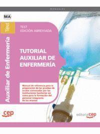 TUTORIAL AUXILIAR DE ENFERMERÍA. TEST EDICIÓN ABREVIADA EN BLANCO Y NEGRO