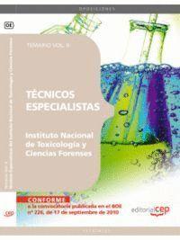 TÉCNICOS ESPECIALISTAS DEL INSTITUTO NACIONAL DE TOXICOLOGÍA Y CIENCIAS FORENSES. TEMARIO VOL. II.