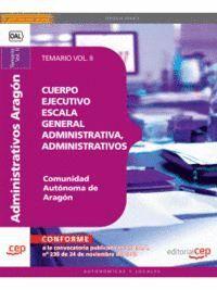 CUERPO EJECUTIVO ESCALA GENERAL ADMINISTRATIVA, ADMINISTRATIVOS COMUNIDAD AUTÓNOMA DE ARAGÓN. TEMARI