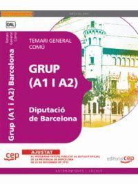 GRUP (A1 Y A2) DE LA DIPUTACIÓ DE BARCELONA. TEMARI GENERAL COMÚ