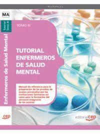 TUTORIAL ENFERMEROS DE SALUD MENTAL. TOMO III