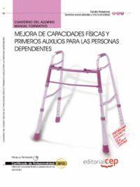 CUADERNO DEL ALUMNO MEJORA DE CAPACIDADES FSICAS Y PRIMEROS AUXILIOS PARA LAS PERSONAS DEPENDIENTES
