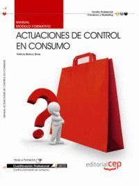MANUAL ACTUACIONES DE CONTROL EN CONSUMO. CUALIFICACIONES PROFESIONALES