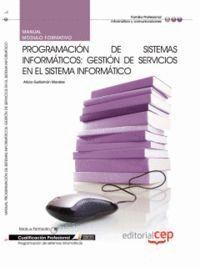 MANUAL PROGRAMACIÓN DE SISTEMAS INFORMÁTICOS: GESTIÓN DE SERVICIOS EN EL SISTEMA INFORMÁTICO. CUALIF
