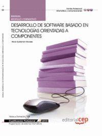 MANUAL DESARROLLO DE SOFTWARE BASADO EN TECNOLOGAS ORIENTADAS A COMPONENTES. CUALIFICACIONES PROFES