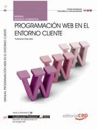MANUAL PROGRAMACIÓN WEB EN EL ENTORNO CLIENTE. CUALIFICACIONES PROFESIONALES