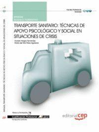 MANUAL TRANSPORTE SANITARIO: TÉCNICAS DE APOYO PSICOLÓGICO Y SOCIAL EN SITUACIONES DE CRISIS . CUALI
