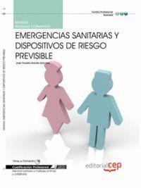 MANUAL EMERGENCIAS SANITARIAS Y DISPOSITIVOS DE RIESGO PREVISIBLE. CUALIFICACIONES PROFESIONALES