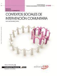 MANUAL CONTEXTOS SOCIALES DE INTERVENCIÓN COMUNITARIA. CUALIFICACIONES PROFESIONALES