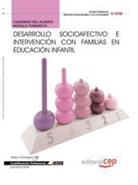 CUADERNO DEL ALUMNO DESARROLLO SOCIOAFECTIVO E INTERVENCIÓN CON FAMILIAS EN EDUCACIÓN INFANTIL. CUAL