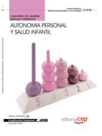 CUADERNO DEL ALUMNO AUTONOMÍA PERSONAL Y SALUD INFANTIL. CUALIFICACIONES PROFESIONALES