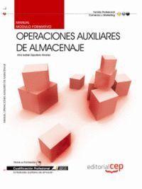 MANUAL OPERACIONES AUXILIARES DE ALMACENAJE . CUALIFICACIONES PROFESIONALES