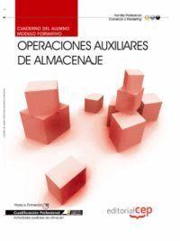 CUADERNO DEL ALUMNO OPERACIONES AUXILIARES DE ALMACENAJE . CUALIFICACIONES PROFESIONALES