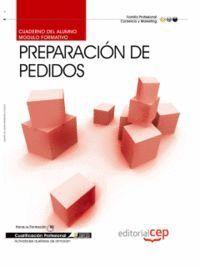 CUADERNO DEL ALUMNO PREPARACIÓN DE PEDIDOS. CUALIFICACIONES PROFESIONALES