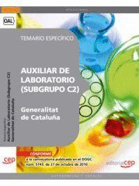 AUXILIAR DE LABORATORIO DE LA GENERALITAT DE CATALUÑA (SUBGRUPO C2). TEMARIO ESPECÍFICO