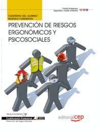 CUADERNO DEL ALUMNO PREVENCIÓN DE RIESGOS ERGONÓMICOS Y PSICOSOCIALES. CUALIFICACIONES PROFESIONALES