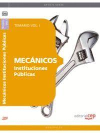 MECÁNICOS INSTITUCIONES PÚBLICAS. TEMARIO VOL. I.