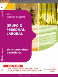 GRUPO D PERSONAL LABORAL DE LA GENERALITAT VALENCIANA. TEST BLOQUE GENERAL