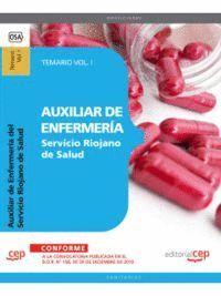 AUXILIAR DE ENFERMERA DEL SERVICIO RIOJANO DE SALUD. TEMARIO VOL. I.