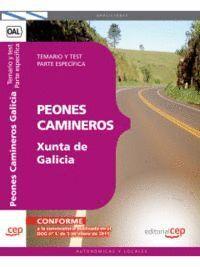PEONES CAMINEROS DE LA XUNTA DE GALICIA. TEMARIO Y TEST. PARTE ESPECÍFICA